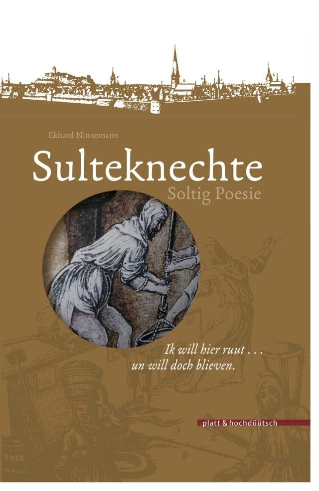 Coverbild vom Buch SULTEKNECHTE Soltig Poesie von Ekhard Nimmemann
